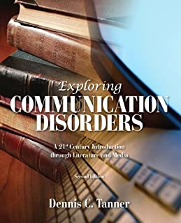 Exploring Communication Disorders: A 21st Century Introduction Through Literature and Media