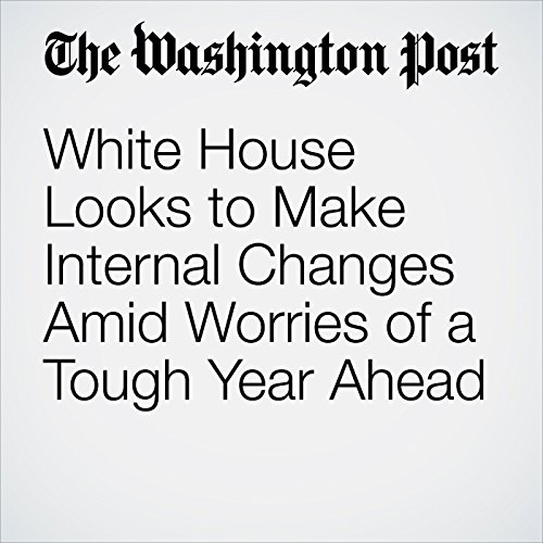 White House Looks to Make Internal Changes Amid Worries of a Tough Year Ahead copertina
