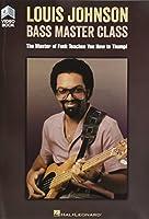 Louis Johnson: Bass Master Class