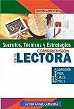 SECRETOS, TÉCNICAS Y ESTRATEGIAS DE LA COMPRENSIÓN LECTORA