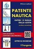 Patente nautica entro 12 miglia dalla costa. A vela e a motore