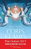 Corps et âmes - Une histoire de la personne au Moyen Age