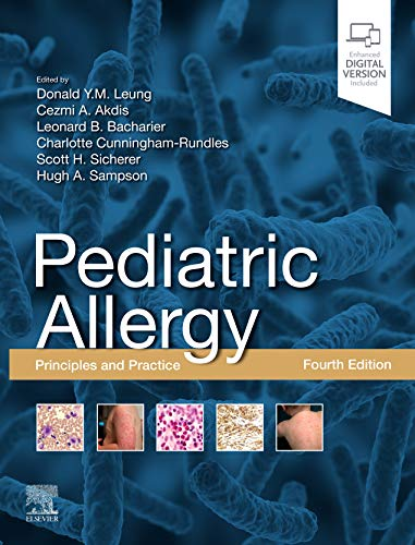 Compare Textbook Prices for Pediatric Allergy: Principles and Practice: Principles and Practice 4 Edition ISBN 9780323674621 by Leung MD  PhD, Donald Y. M.,Akdis, Cezmi A,Bacharier MD, Leonard B.,Cunningham-Rundles MD  PhD, Charlotte,Sicherer MD, Scott H,Sampson MD, Hugh A.