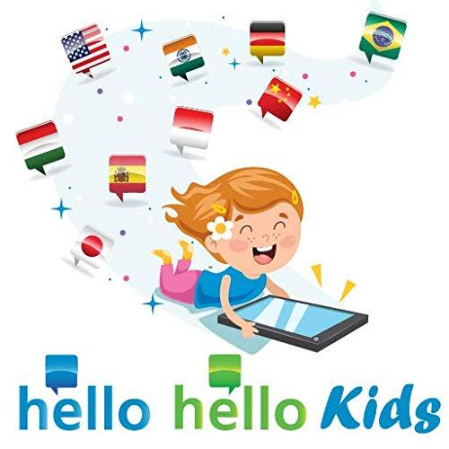 Hello-Hello Idiomas para Crianças - Inglês, Espanhol, Italiano, Alemão, Chinês, Japonês, Russo, Indiano, Holandês, Indonésio