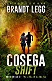 Cosega Shift: A Booker Thriller (The Cosega Sequence Book 3)