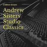 Andrew Sisters Studio Classics