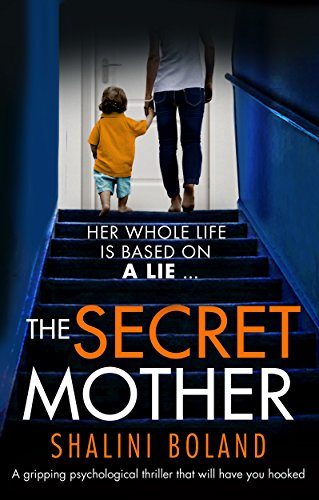 The Secret Mother: A gripping psychological thriller that will ...