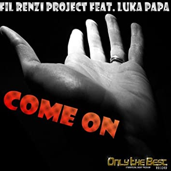 Come On (feat. Luka Papa)