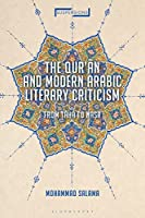 The Qur'an and Modern Arabic Literary Criticism: From Taha to Nasr (Suspensions: Contemporary Middle Eastern and Islamicate Thought)