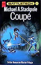 Coupé: Dritter Roman Der Warrior Trilogie Im Battletech Zyklus