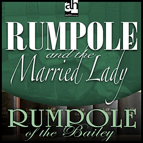 Rumpole and the Married Lady audiobook cover art