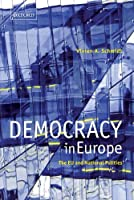 Democracy in Europe: The EU and National Polities by Vivien A. Schmidt(2006-12-07)