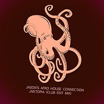 Jivetopia (Club Edit)