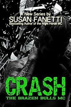 Crash (The Brazen Bulls MC Book 1) by [Susan Fanetti]