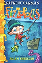 Fizzopolis: The Trouble with Fuzzwonker Fizz by Patrick Carman (2016-03-01)