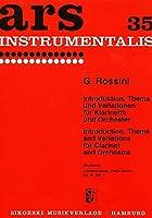 ロッシーニ : 序奏、主題と変奏 (クラリネット、ピアノ) シコルスキ出版