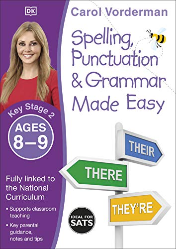 Spelling, Punctuation & Grammar Made Easy, Ages 8-9 (Key Stage 2): Supports the National Curriculum, English Exercise Book