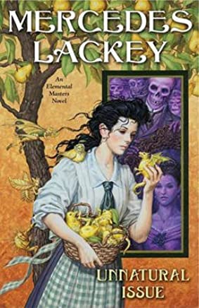 [Unnatural Issue] (By: Mercedes Lackey) [published: June, 2011]