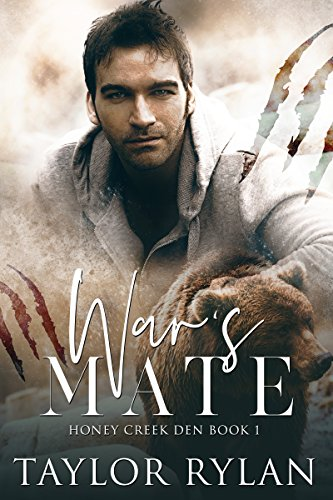 War's Mate: Honey Creek Den Book 1 (English Edition)