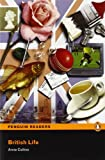 Penguin Readers: Level 3 BRITISH LIFE (Penguin Readers (Graded Readers))