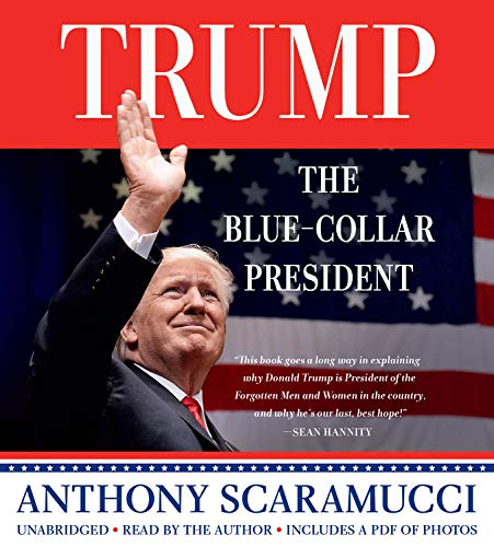 Trump, the Blue-Collar President  By  cover art