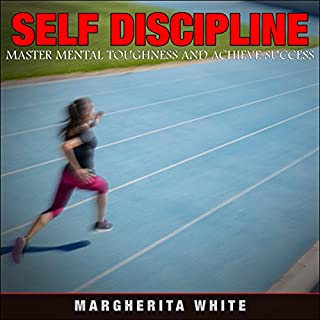 Self-Discipline: Master Mental Toughness and Achieve Success audiobook cover art