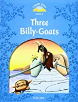 Classic Tales Second Edition: Level 1: The Three Billy Goats Gruff E-Book & Audio Pack (Classic Tales. Level 1)