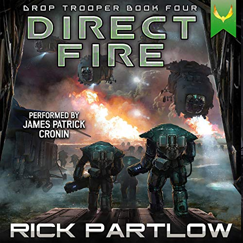 Direct Fire Audiobook By Rick Partlow cover art