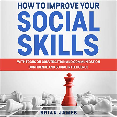 How to Improve Your Social Skills  By  cover art