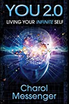You 2.0: Living Your Infinite Self (Key Life Lessons for Living Your Blessed Self)