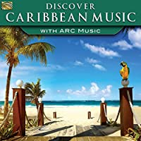 Discover Caribbean Music With