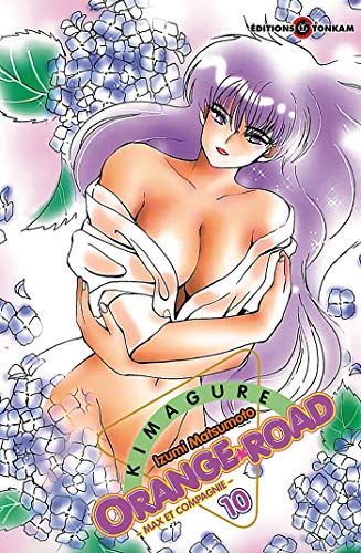 KIMAGURE ORANGE ROAD T10 MAX ET COMPAGNIE PDF Books