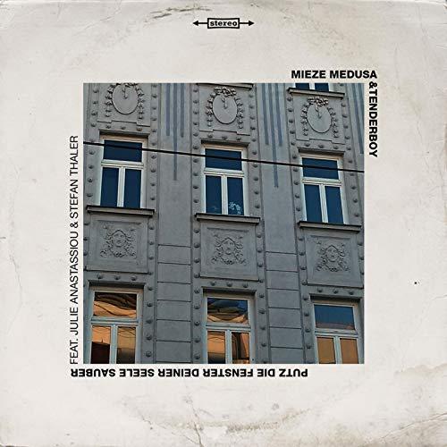 Putz die Fenster deiner Seele sauber (feat. Stefan Thaler & Julie Anastassiou)