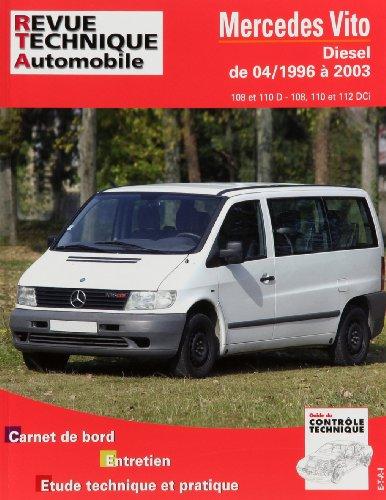 petit un compact ETAI – Revue Technique Automobile 421.1 MERCEDES VITO I – 638-1996-2003