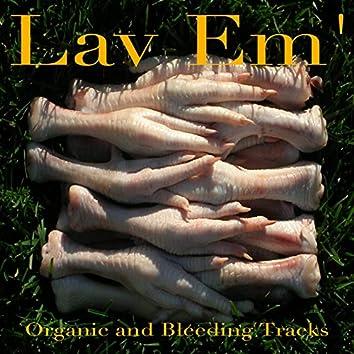 Organic and Bleeding Tracks