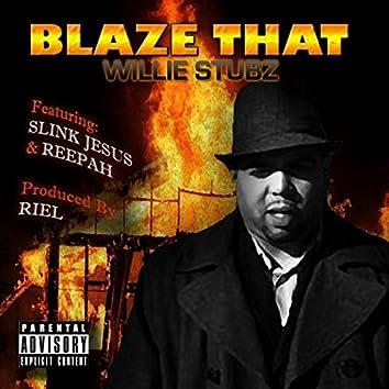 Blaze That (feat. Reepah & Slink Jesus)