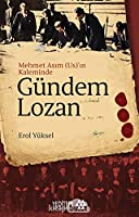 Gündem Lozan - Mehmet Asim (Us)'in Kaleminde