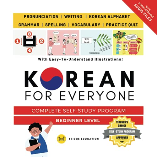 Compare Textbook Prices for Korean For Everyone - Complete Self-Study Program : Beginner Level: Pronunciation, Writing, Korean Alphabet, Spelling, Vocabulary, Practice Quiz With Audio Files Korean Study  ISBN 9791188195695 by Education, Bridge