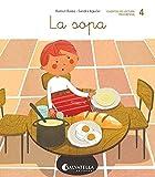 La sopa: (repaso de: s, p, n, l, t): 4 (Ratito a ratito)...