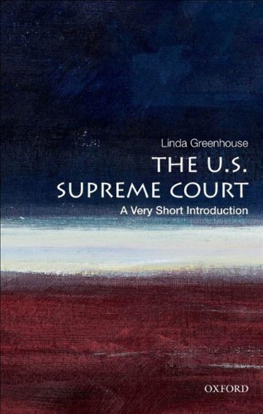 セッションレイプあごThe U.S. Supreme Court: A Very Short Introduction (Very Short Introductions) (English Edition)