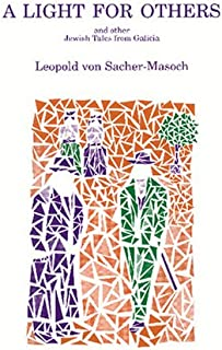 A Light for Others and Other Jewish Tales from Galicia. (Studies in Austrian Literature, Culture, and Thought. Translation Series)