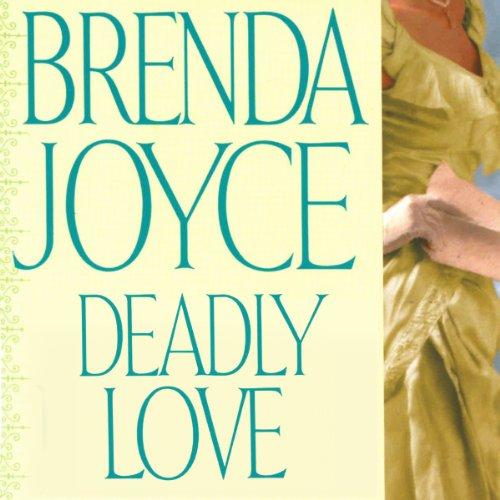 Deadly Love: A Francesca Cahill Novel
