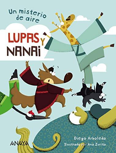 Lupas y Nanai. Un misterio de aire