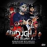 SET 2.0 DO DJ GH - Só quem é