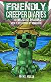 The Friendly Creeper Diaries: The Relics of Dragons (Book 7): Possessed by Herobrine (An Unofficial Minecraft Diary Book for Kids Ages 9 - 12 (Preteen) (Volume 7)