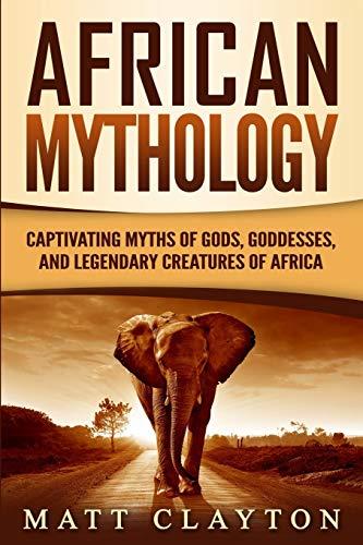 African Mythology: Captivating Myths
