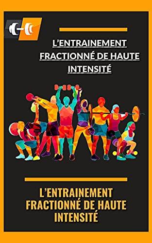 Couverture du livre L'entrainement fractionné de haute intensité