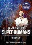 Searching for SUPERHUMANS 1: ENERGY with David Verdesi and Lee Holden (YMAA DVD) Qigong & Meditation Docuseries w Bonus Deepak Chopra, Rev. Deb Johnson, Robert Peng Interviews
