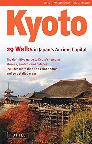 Kyoto: 29 Walks in Japan's Ancient Capital (English Edition)