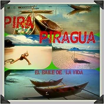 Pira Piragua (El Baile de la Vida)